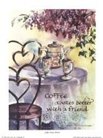 Coffee Tastes Better Fine Art Print