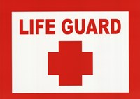 Sign - Life Guard Fine Art Print
