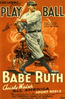 Play Ball with Babe Ruth Wall Poster