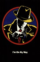 Dick Tracy I'm On My Way Fine Art Print