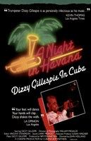 Night in Havana: Dizzy Gillespie in Wall Poster