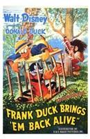 Frank Duck Brings 'Em Back Alive Wall Poster