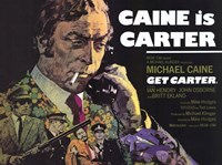 Get Carter Caine is Carter Wall Poster