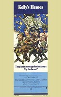 Kelly's Heroes - They had a message for the Army Wall Poster