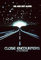 Close Encounters of the Third Kind We are Not Alone. Wall Poster