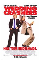 Wedding Crashers - Hide your bridesmaids Wall Poster