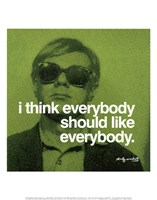 I think everybody should like everybody Fine Art Print
