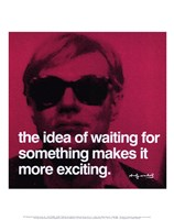 The idea of waiting for something makes it more exciting Fine Art Print