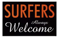 Surfers Always Welcome Framed Print