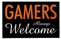 Gamers Always Welcome Fine Art Print