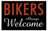 Bikers Always Welcome Framed Print