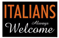 Italians Always Welcome Framed Print