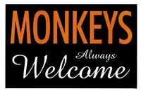 Monkeys Always Welcome Fine Art Print