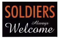 Soldiers Always Welcome Fine Art Print