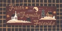 Faith, Family, Friends Fine Art Print