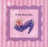 If The Shoe Fits Fine Art Print
