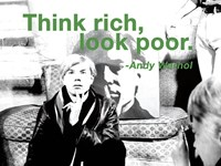 Think rich, look poor Fine Art Print