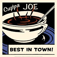 Cup'pa Joe Best in Town Fine Art Print