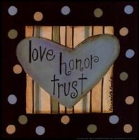 Love, Honor Trust Framed Print