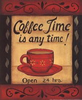 Coffee Time Is Anytime Fine Art Print