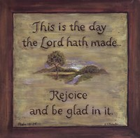 This Is The Day The Lord Hath Made Fine Art Print