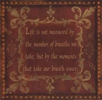 Life Is Not Measured Fine Art Print