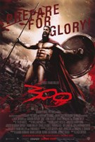 300 Prepare for Glory King Leonidas Fine Art Print