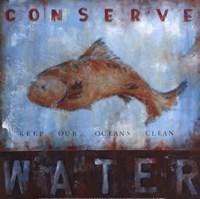 Conserve Water Fine Art Print