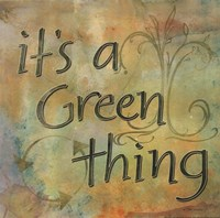 It's a Green Thing Framed Print