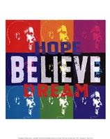 Barack Obama: Hope, Believe, Dream Framed Print