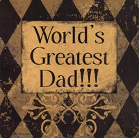 Worlds Greatest Dad Fine Art Print