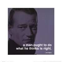 John Wayne - iPhilosophy - Right Wall Poster
