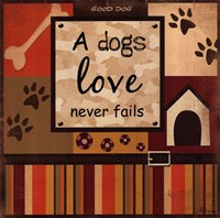 A Dog's Love Never Fails Framed Print