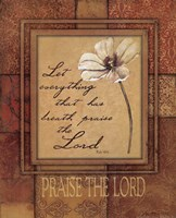 Praise The Lord Framed Print