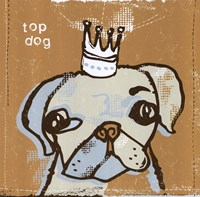 Top Dog Fine Art Print