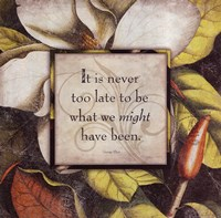 It's Never Too Late Framed Print