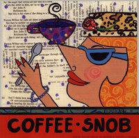 Coffee Snob Fine Art Print