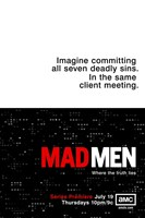 Mad Men - imagine committing all seven deadly sins. Wall Poster
