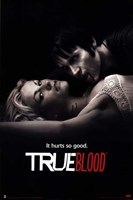 True Blood It Hurts So Good Wall Poster