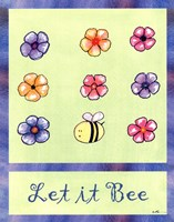 Let It Bee Fine Art Print