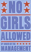 No Girls Allowed Fine Art Print