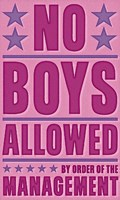 No Boys Allowed Fine Art Print