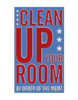 Clean Up Your Room Fine Art Print