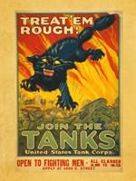Treat Em Rough Join the Tanks Framed Print