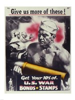 Give Us More U.S. War Bonds Fine Art Print