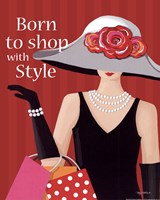 Born With Style Fine Art Print