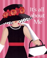 It's All About Me Fine Art Print