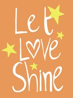 Let Love Shine Framed Print