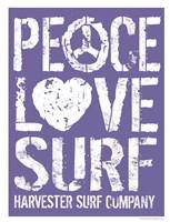 Peace Love Surf Fine Art Print