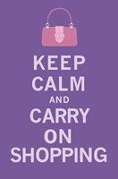 Keep Calm, Shopping Fine Art Print